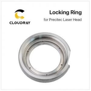 Cloudray Precitec locking ring